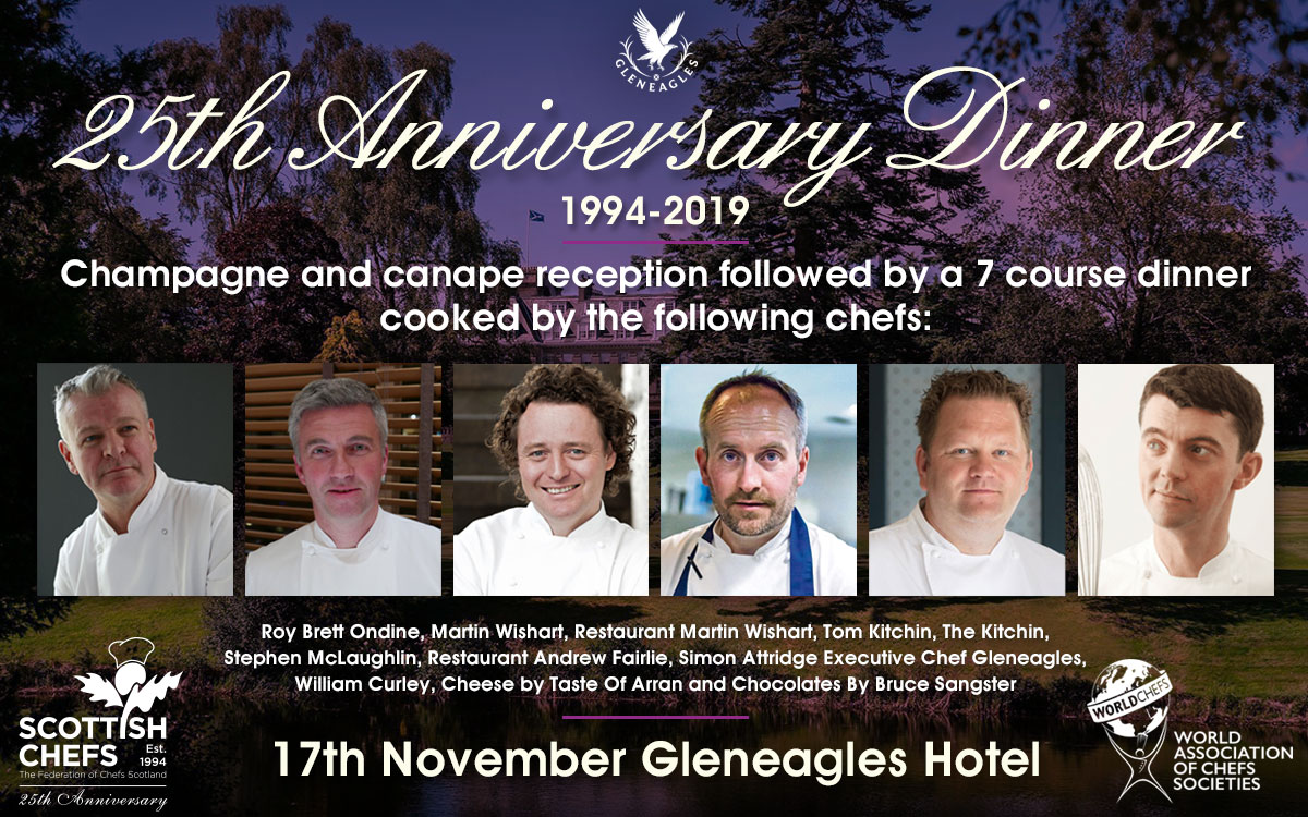Scottish Chefs 25th Anniversary Dinner, 17th November  - Gleneagles Hotel