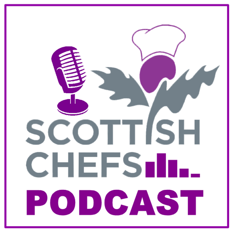 Scottish Chefs Podcast